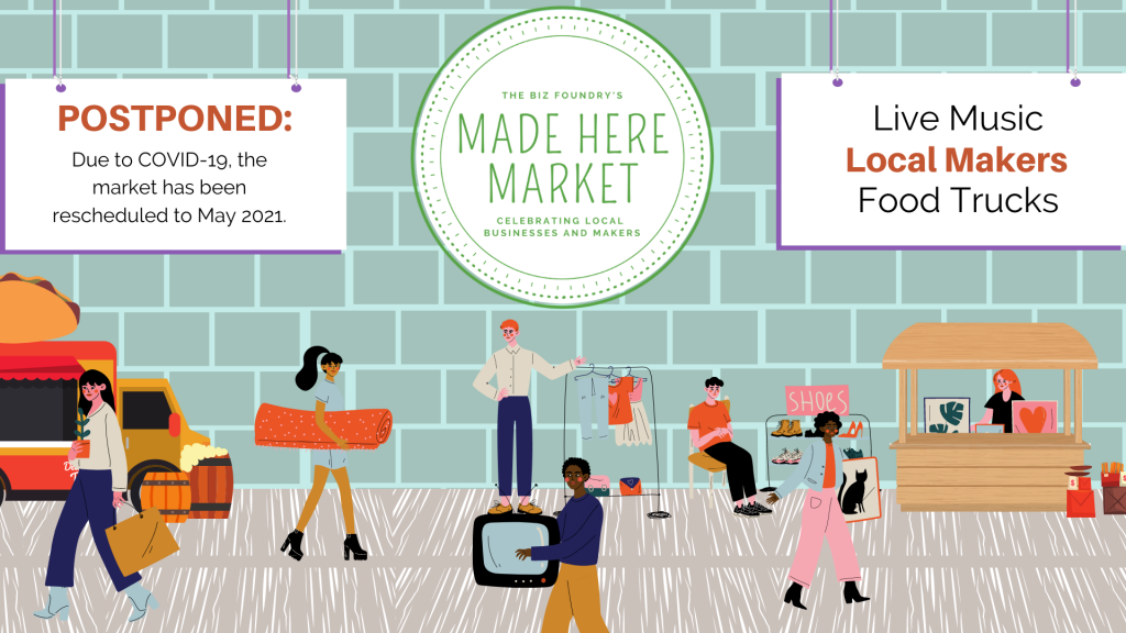 Made Here Market graphic announcing new date for May 2021. Live music, local makers, food trucks at Made Here Market.
