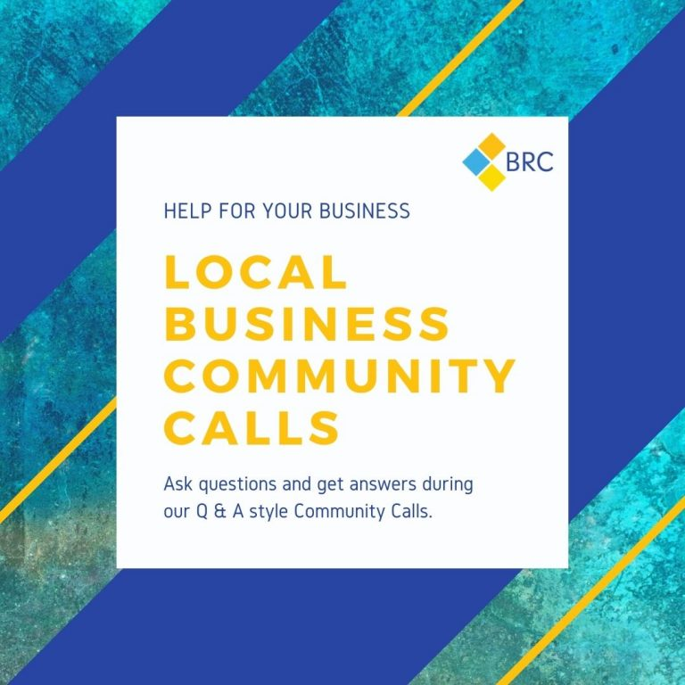 An promo image (square) for the Local Business Community Calls provided by the BRC and The Biz Foundry. The image is in blue and turquoise with gold lettering.
