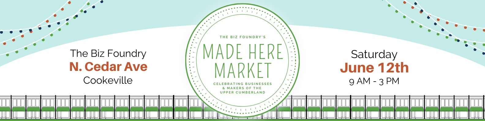 Made Here Market Banner. The market is June 12th from 9 a.m. to 3 p.m.